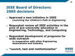 ieee board of directors 2005 decisions