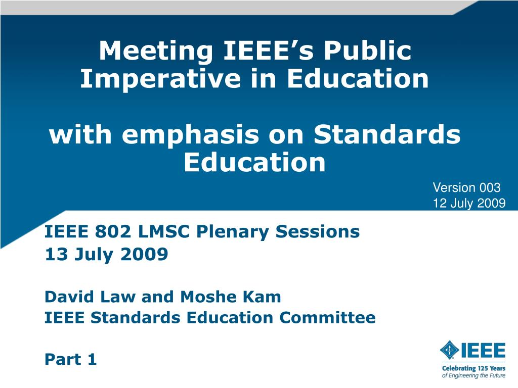 meeting ieee s public imperative in education with emphasis on standards education l.