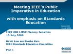 meeting ieee s public imperative in education with emphasis on standards education
