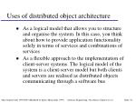 uses of distributed object architecture