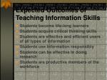 expected outcomes of teaching information skills