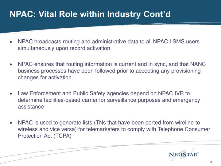 Npac vital role within industry cont d