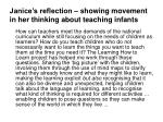 janice s reflection showing movement in her thinking about teaching infants