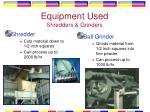 equipment used shredders grinders
