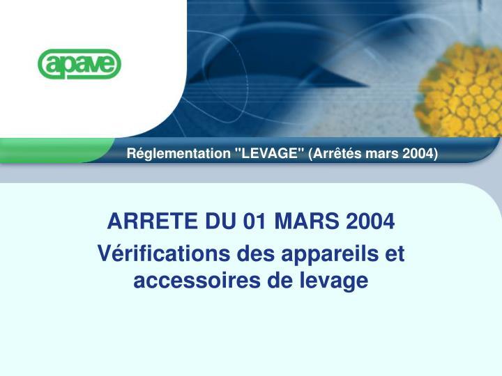 ARRETE DU 01 MARS 2004