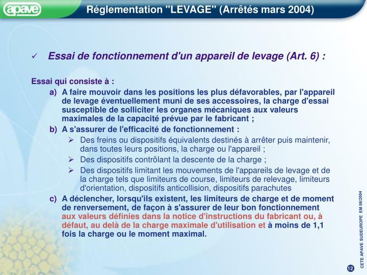 Essai de fonctionnement d'un appareil de levage (Art. 6) :