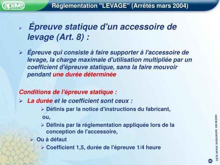 Épreuve statique d'un accessoire de levage (Art. 8) :