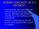 normal concavity of s t segment