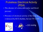 pulseless electrical activity pea