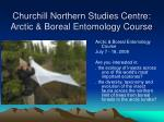 churchill northern studies centre arctic boreal entomology course