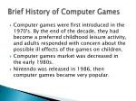 brief history of computer games