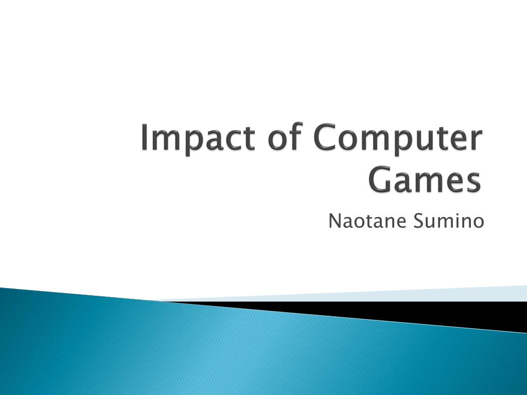 impact of computer games l.