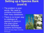 setting up a species bank cont d29