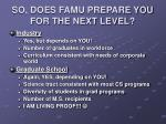so does famu prepare you for the next level