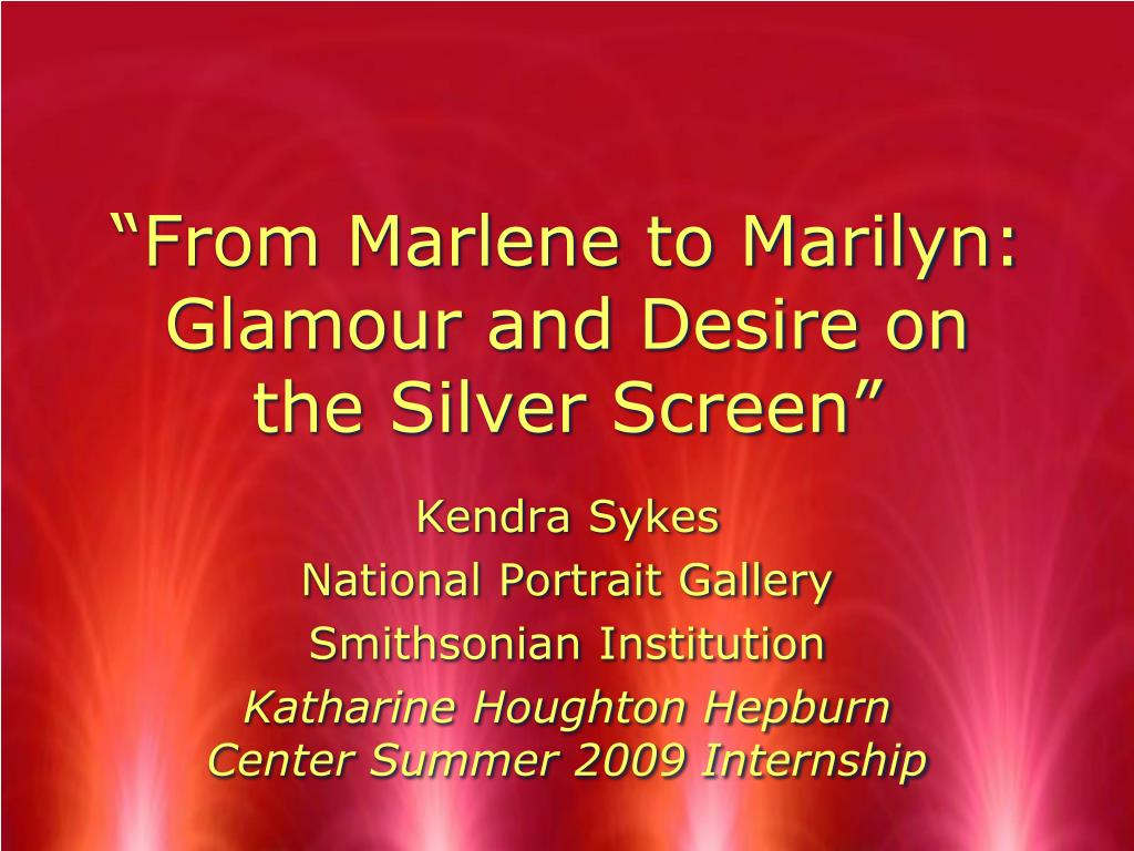 from marlene to marilyn glamour and desire on the silver screen l.