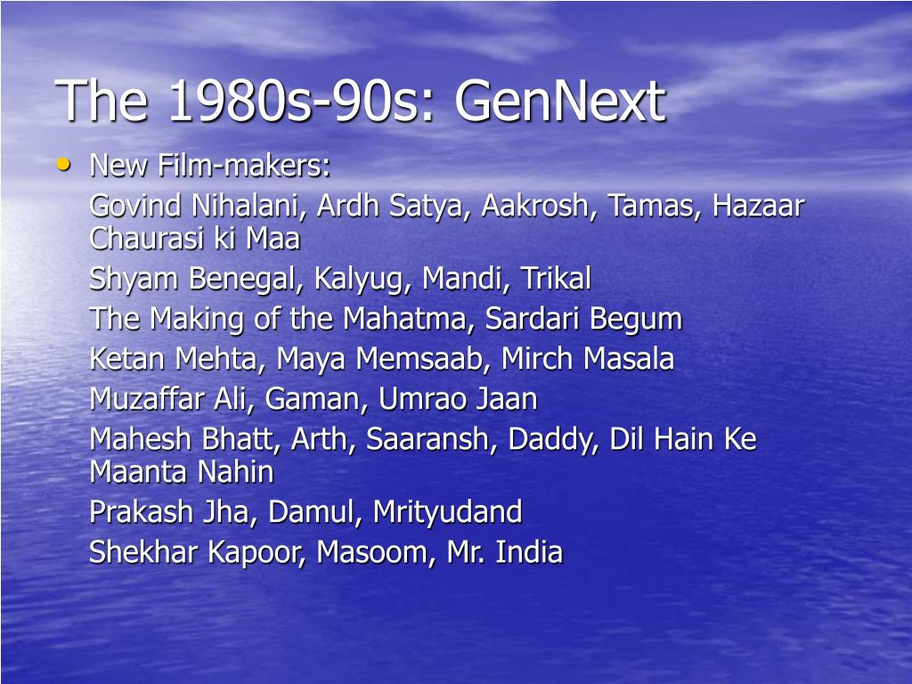 The 1980s-90s: GenNext