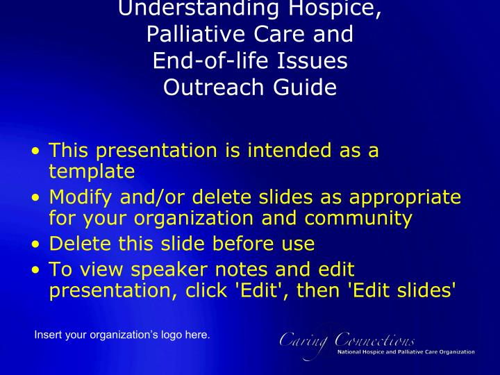 Understanding hospice palliative care and end of life issues outreach guide