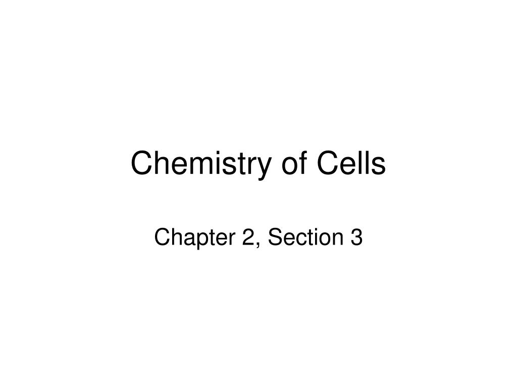 Chemistry of Cells