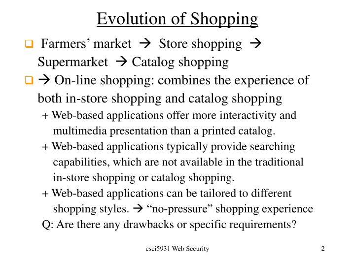 Evolution of shopping