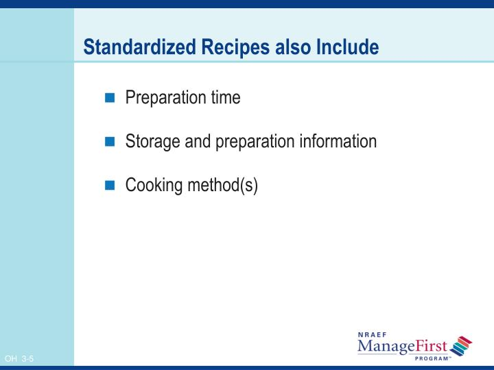 Standardized Recipes also Include