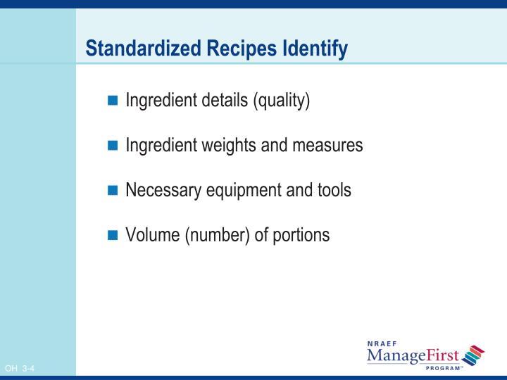 Standardized Recipes Identify