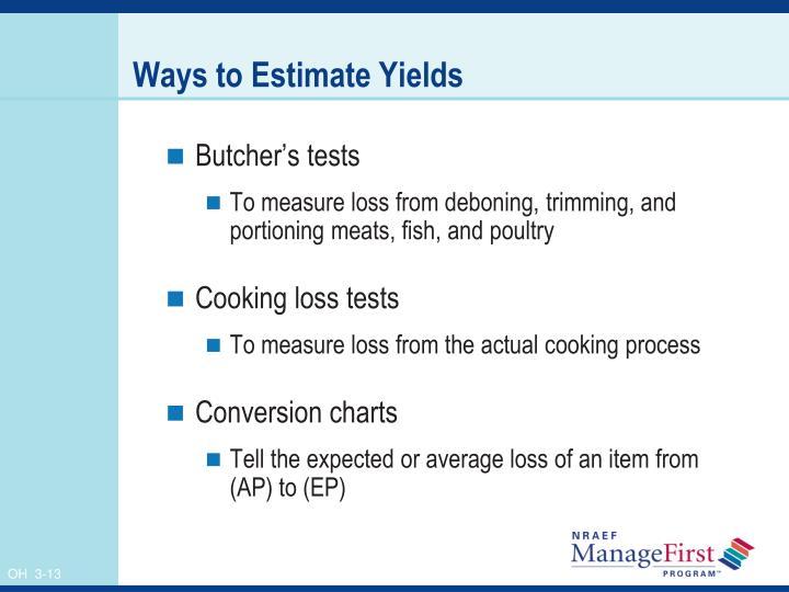 Ways to Estimate Yields