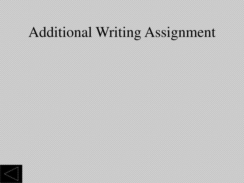Additional Writing Assignment