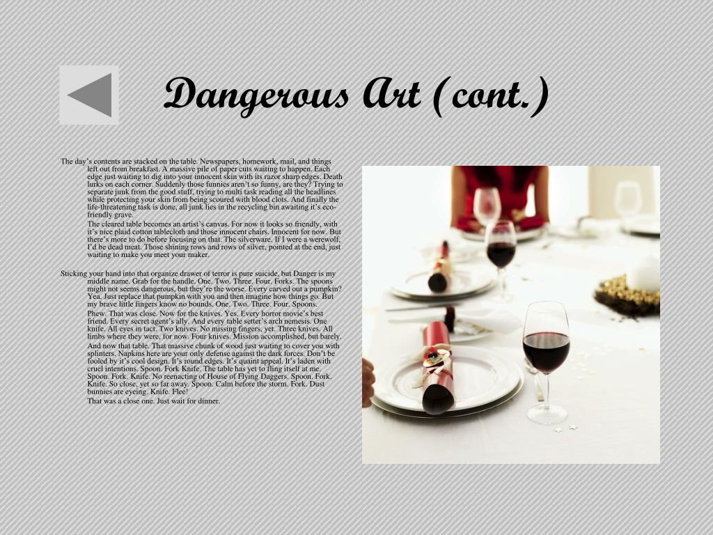 Dangerous Art (cont.)