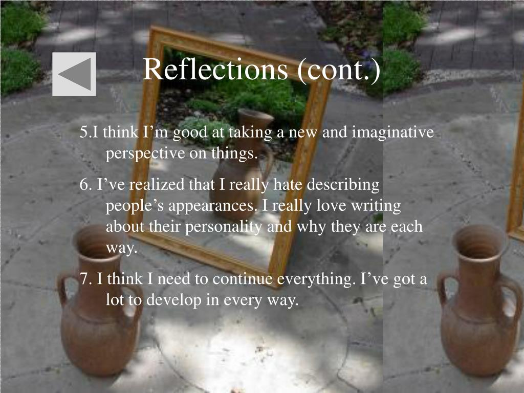 Reflections (cont.)