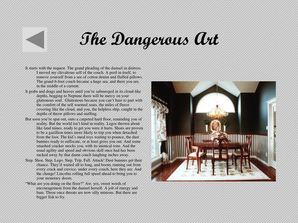 The Dangerous Art