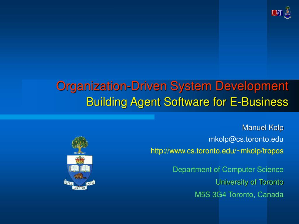 organization driven system development building agent software for e business l.
