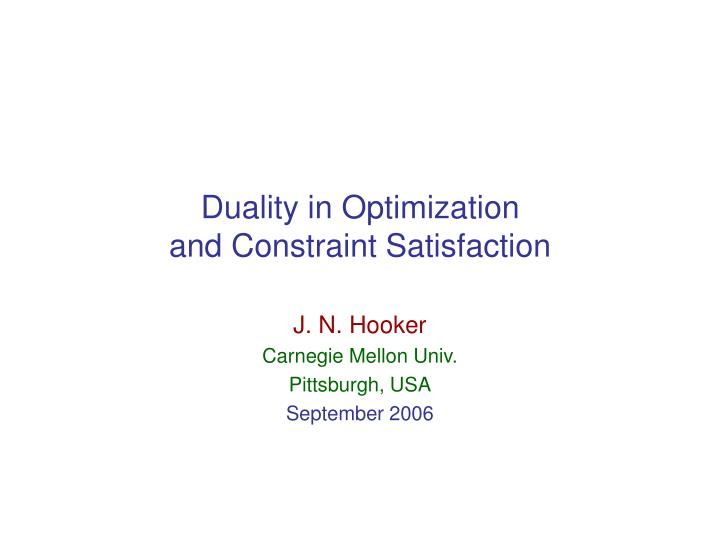 duality in optimization and constraint satisfaction n.