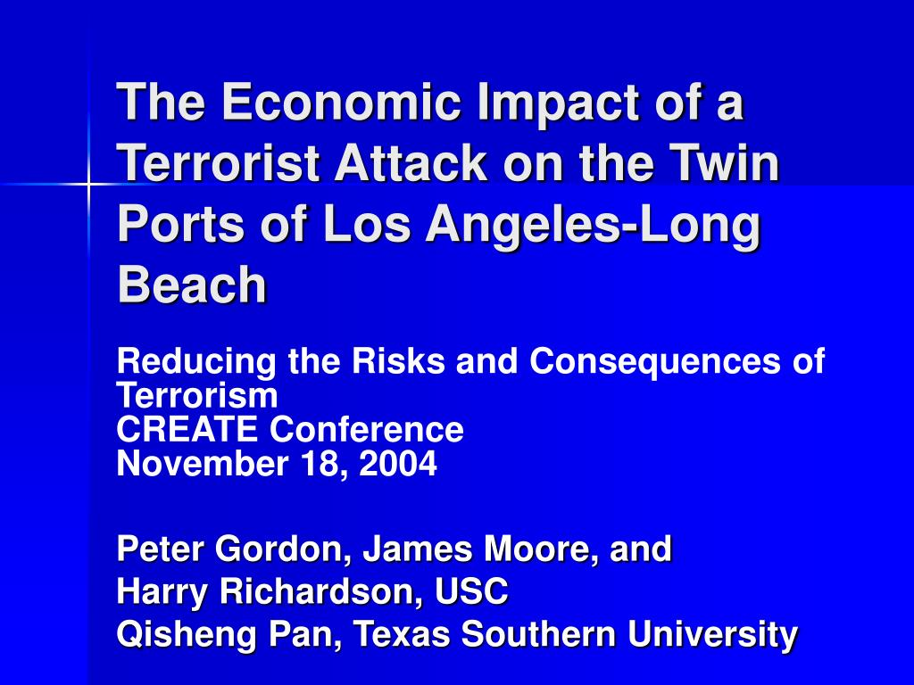 the economic impact of a terrorist attack on the twin ports of los angeles long beach l.