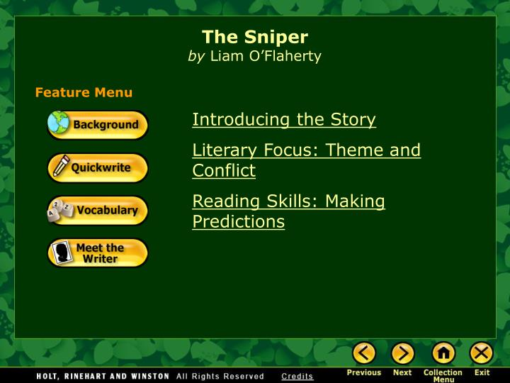 the idea of the unimportance of family during wars in the sniper a book by liam oflaherty I believe that the sniper by liam o'flaherty is connected to the odyssey in many at any moment during his travels with her exposure to varying ideas.
