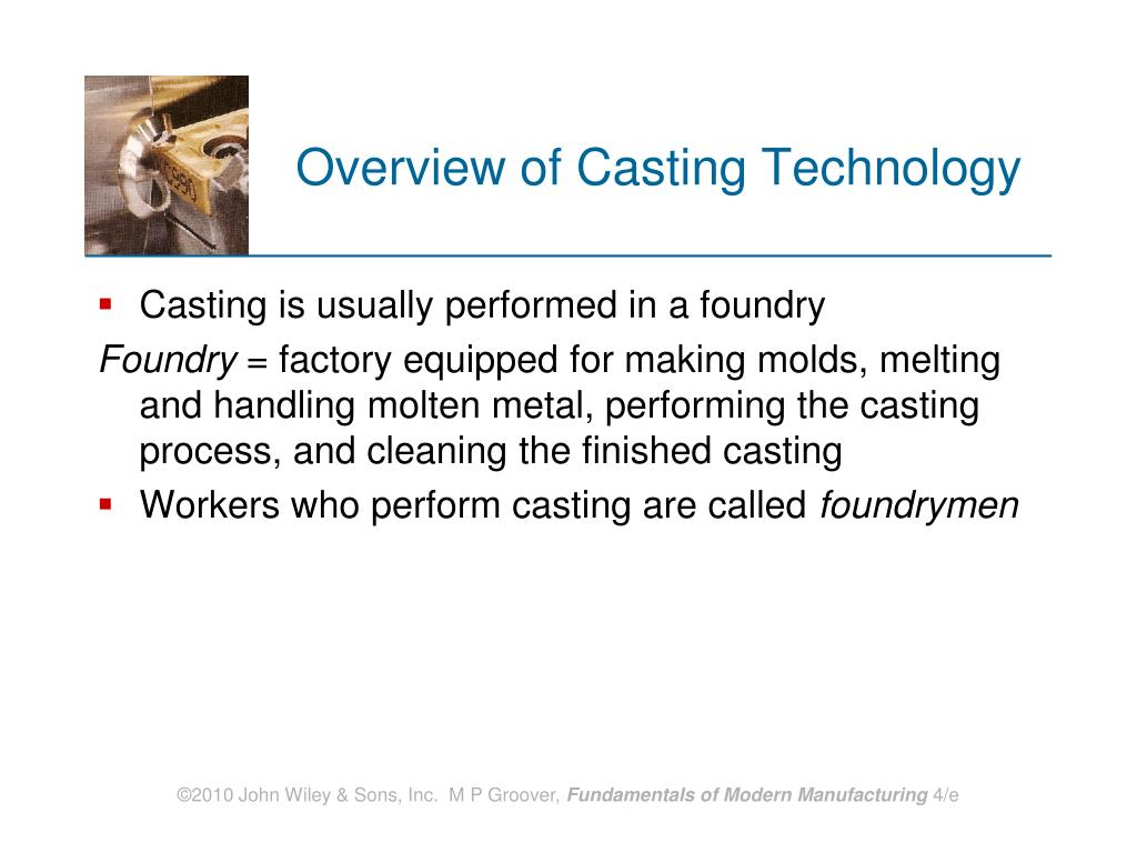 Overview of Casting Technology