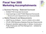 fiscal year 2005 marketing accomplishments43