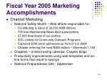 fiscal year 2005 marketing accomplishments46