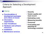 criteria for selecting a development approach