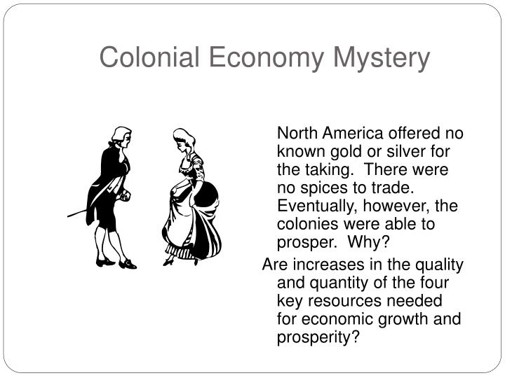 Colonial economy mystery