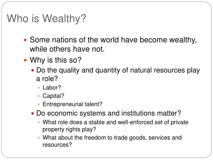 Who is Wealthy?