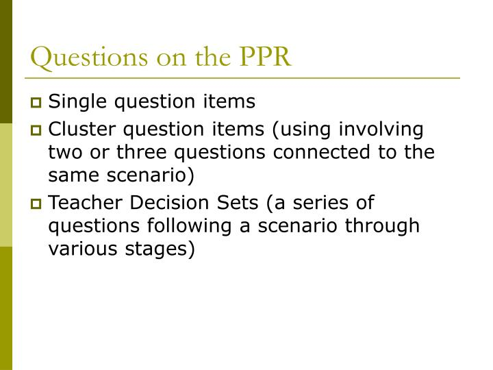 Questions on the ppr