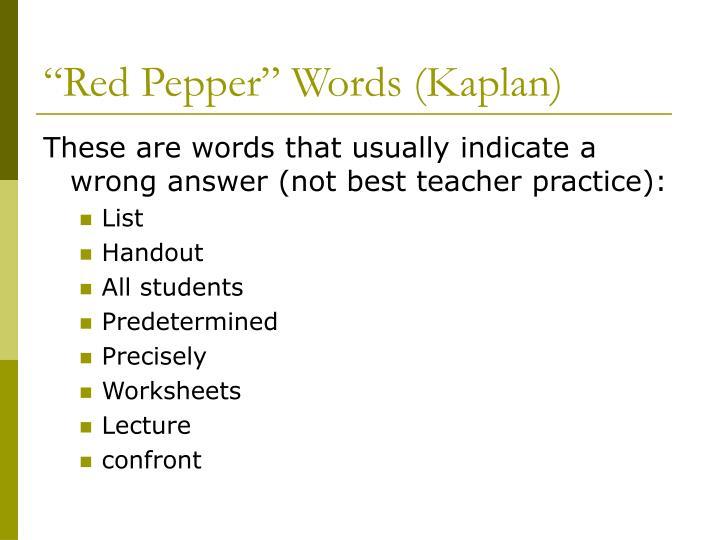 """Red Pepper"" Words (Kaplan)"