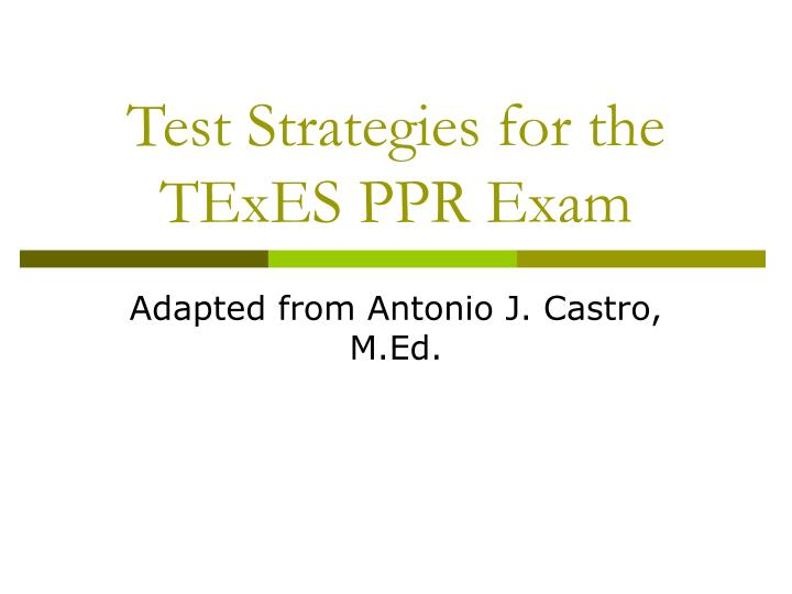 Test strategies for the texes ppr exam