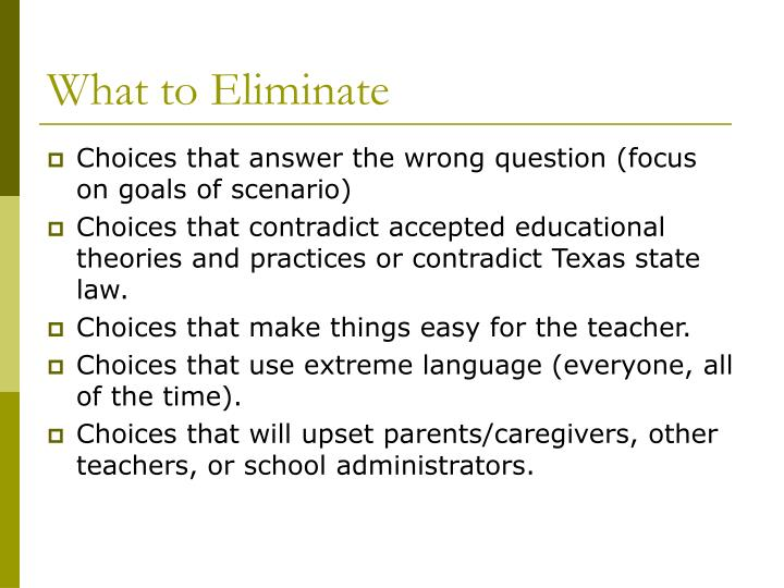 What to Eliminate