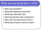 what was the world like in 1978