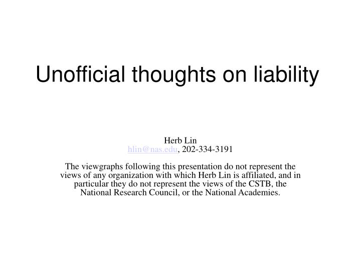 Unofficial thoughts on liability