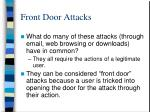 front door attacks
