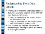 understanding front door attacks