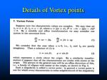 details of vortex points
