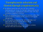 unemployment reduction and growth through complementarily